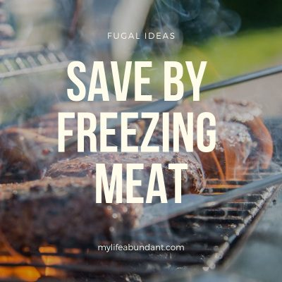 Save by Freezing Meat