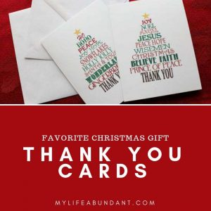 Favorite Christmas Gift:  Thank You Cards