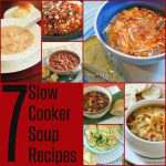 7 Slow Cooker Soup Recipes