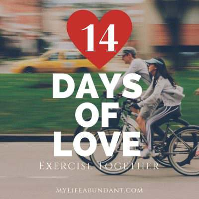 14 Days of Love:  Exercise Together