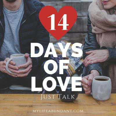 14 Days of Love:  Just Talk