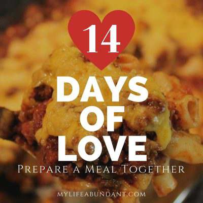 14 Days of Love: Prepare a Meal Together