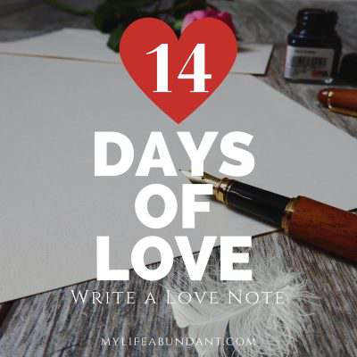 14 Days of Love:  Write a Love Note