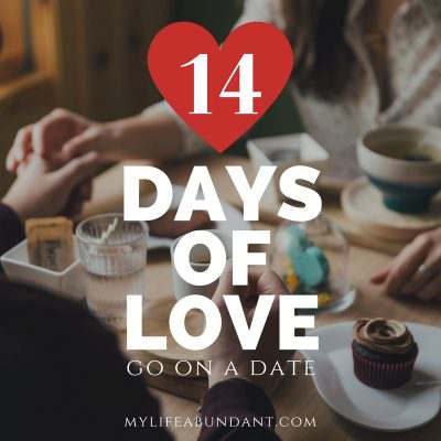 14 Days of Love:  Go on a Date