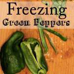 Freezing Green Peppers