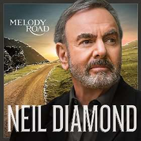 Neil Diamond New Album Melody Road