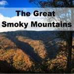 The Great Smoky Mountains: A Reason to Stop and Listen