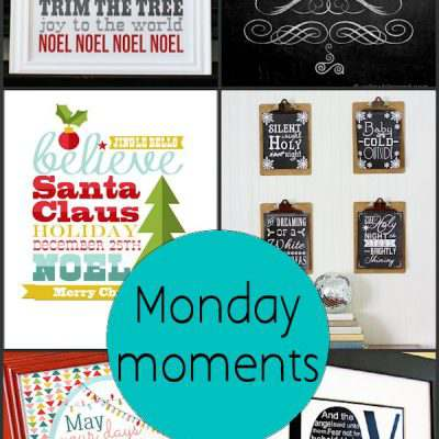 Monday Moments with Christmas Printables