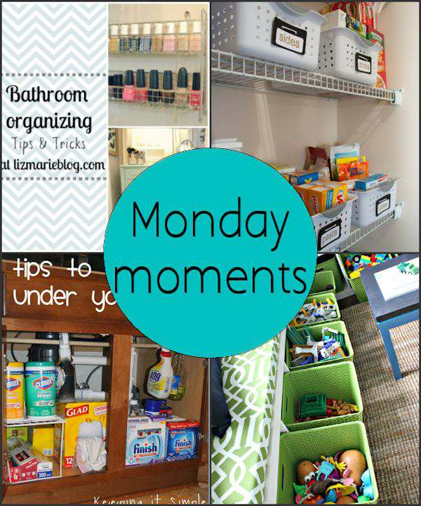 Monday Moments with Home Organization