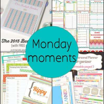 Monday Moments with Organizing Printables