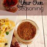 Easy to make your own taco seasoning to always have on hand. It will also save your money and you know what ingredients are used.