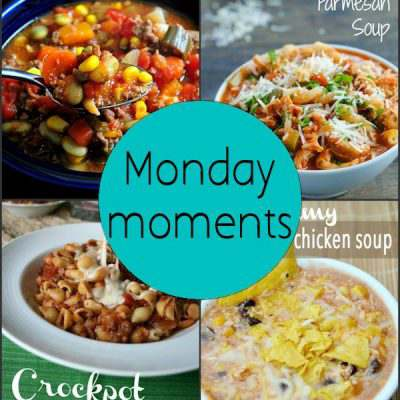Monday Moments with Crock Pot Soups