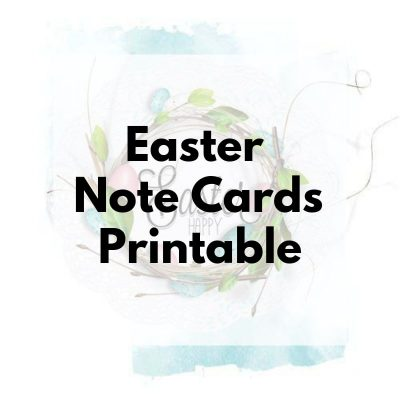 Easter Note Cards Printables