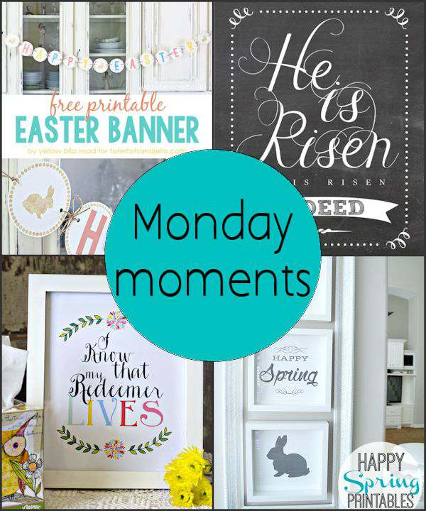 Monday Moments with Easter Printables
