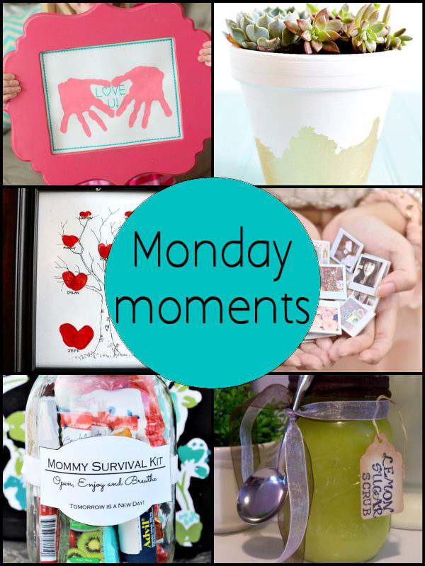 Monday Moments with Mother's Day Gifts