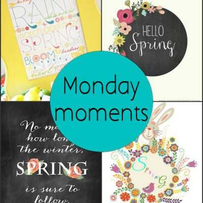 Monday Moments with Spring Printables