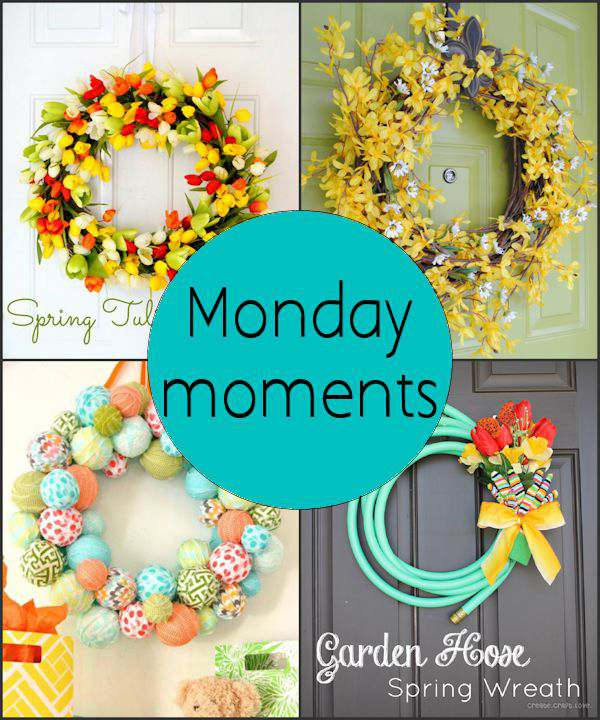 Monday Moments with Spring Wreaths