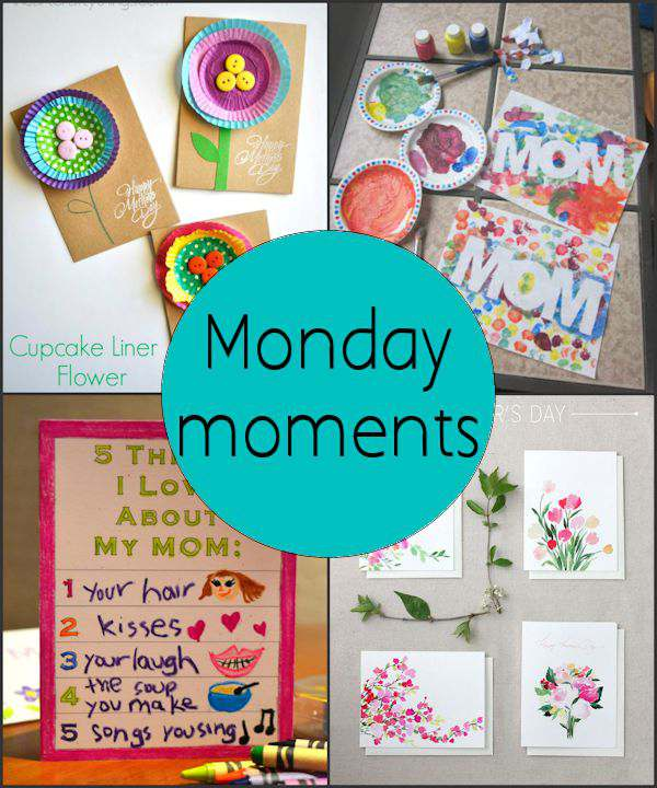 Monday Moments with Mother's Day Cards