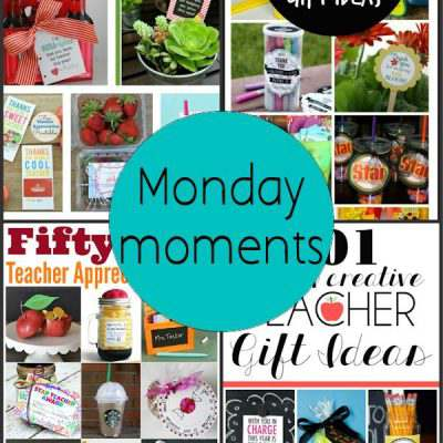 Monday Moments with Cute Teachers Gifts
