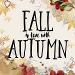 Fall in Love With Autumn + {Printable}