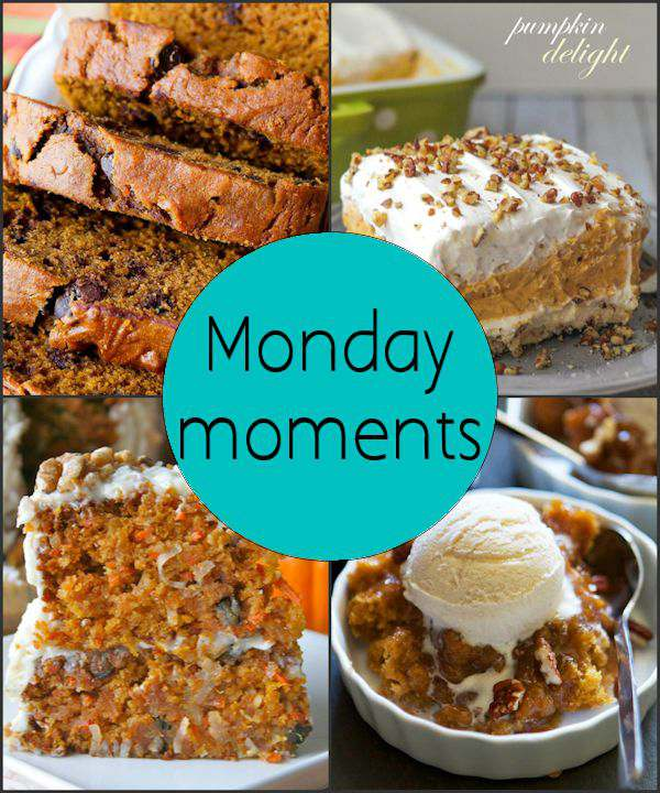 Monday Moments with Pumpkin Recipes