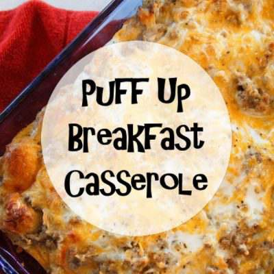 Puff Up Breakfast Casserole