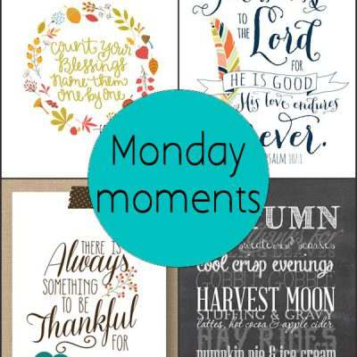 Monday Moments with Thanksgiving Printables