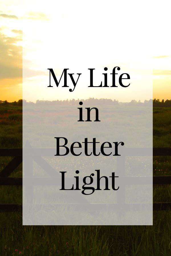 My Life in Better Light + {Giveaway}
