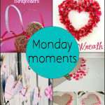 Monday Moments with Valentines Crafts for the Kids