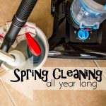 Spring Cleaning All Year Long + {BISSELL PowerForce Helix Giveaway}