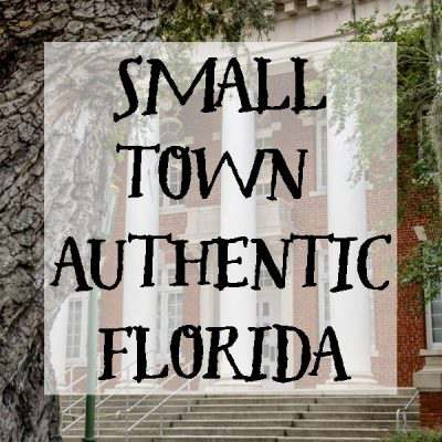 Small Town Authentic Florida