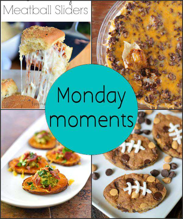 Monday Moments with Recipes to Kick Off Football Season