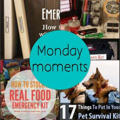 Monday Moments with Preparedness Ideas