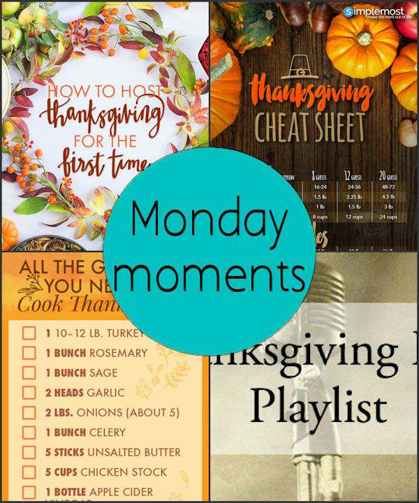 Monday Moments with Thanksgiving Planning