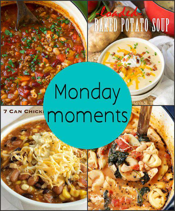 Monday Moments with Warm You Up Soups