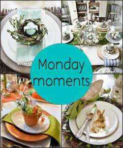Monday Moments with Easter Tablescapes