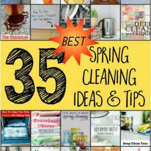 Here are 35 of the best spring cleaning tips & ideas to help your deep cleaning process go much smoother and easier.