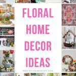Floral Home Decor Ideas