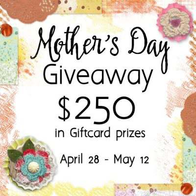 Mother's Day Giveaway 2017