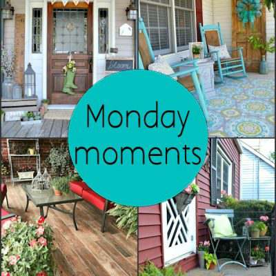 Monday Moments with Spring Front Porches