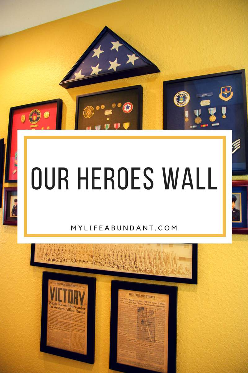 Remembering our heroes in our family with a wall of honor in our home. Learn how we displayed pictures, patches, medals, etc.