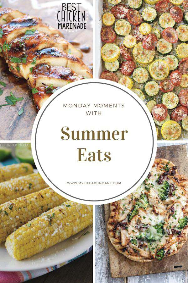 Monday Moments with Summer Eats