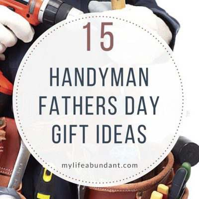 15 Handyman Fathers Day Gift Ideas