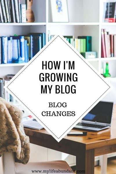How I'm Growing My Blog + Blog Changes