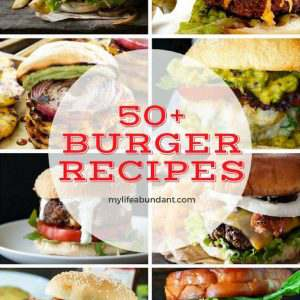 The Best 50+ Burger Recipes