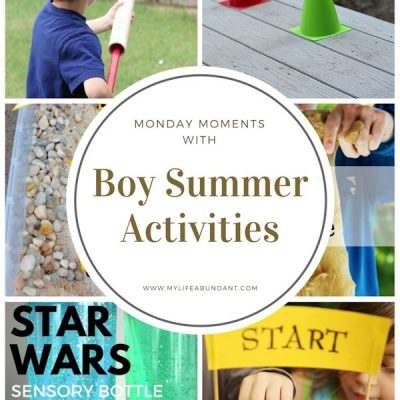 Monday Moments for Boy Summer Activities