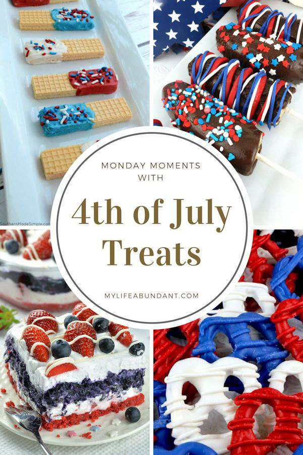 Monday Moments with 4th of July Treats