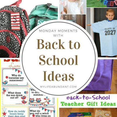 Monday Moments with Back to School Ideas