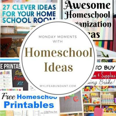 Monday Moments with Homeschool Ideas