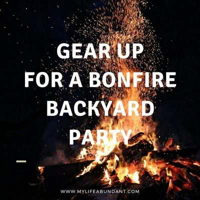 Gear Up for A Bonfire Backyard Party